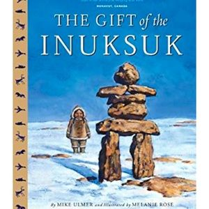 """🌈3/$20~ Hardcover Book """"The Gift of the Inuksuk"""""""